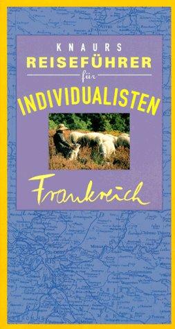 Knaurs Reiseführer für Individualisten, Frankreich