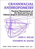 img - for Craniofacial Anthropometry: Practical Measurement of the Head and Face for Clinical, Surgical, and Research Use book / textbook / text book