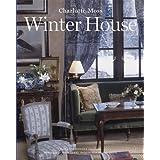 Winter House ~ Charlotte Moss