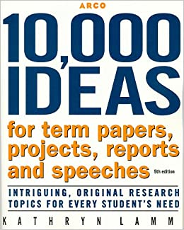 10000 ideas for term papers projects reports and speeches Research experiment and keep an open mind apply for a patent enter a competition commercialize your invention game – patent journey her idea in fact, most people don't even know that she was the original inventor of the re- sealable boxes which people use every day in addition, since she did not patent her.