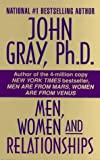 Men, Women and Relationships (0061010707) by John Gray