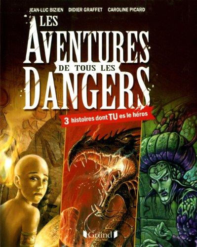 Les aventures de tous les dangers