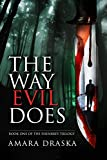 The Way Evil Does (The Eisenbrey Trilogy Book 1)