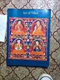 Art of Tibet: Catalogue of the Los Angeles County Museum of Art Collection (0520052145) by Pratapaditya Pal