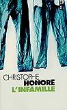 echange, troc Christophe Honoré - L'infamille