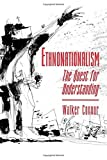 img - for Ethnonationalism by Connor, Walker(November 15, 1993) Paperback book / textbook / text book