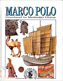 Amazon.com: Marco Polo: Overland to Medieval China (Beyond