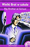Jillian Powell Big Brother @ School (Full Flight English / Polish Dual Language Books)