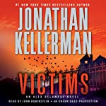 Victims: An Alex Delaware Novel (       UNABRIDGED) by Jonathan Kellerman Narrated by John Rubinstein