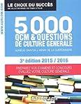 5000 QCM de culture g�n�rale - 3e �di...