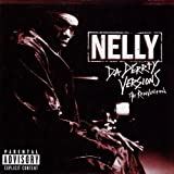 echange, troc Nelly - Sa Derrty Versions (The Reinvention)