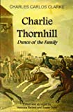 img - for Charlie Thornhill: Dunce Of The Family book / textbook / text book