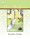 img - for The Moffats, Teacher Guide book / textbook / text book