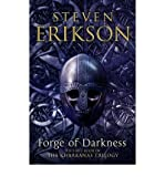 Forge of Darkness: The First Book in The Kharkanas Trilogy (0593062175) by Erikson, Steven
