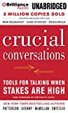 Crucial Conversations: Tools for Talking When Stakes Are High, Second Edition (1469266776) by Patterson, Kerry