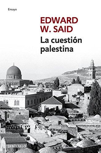 La Cuestión Palestina (ENSAYO-CRÓNICA)