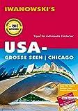 USA-Große Seen / Chicago - Reiseführer von Iwanowski: Individualreiseführer