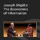 Joseph Stiglitz: The Economics of Information Hörbuch von Joseph Stiglitz Gesprochen von: Vishakha Desai