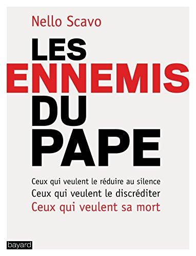 Les ennemis du pape