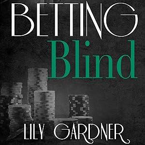 Betting Blind Audiobook