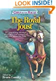 Girls to the Rescue #1The Royal Joust: 10 inspiring stories about clever and courageous girls from around the world