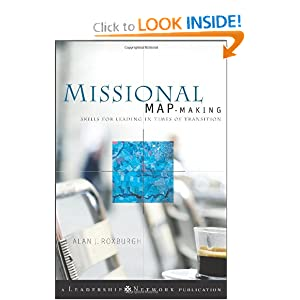Missional Map-Making: Skills for Leading in Times of Transition (Jossey-Bass Leadership Network Series)