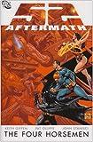 52 Aftermath: The Four Horsemen (Superman (Graphic Novels))