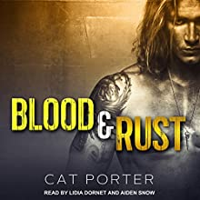 Blood & Rust: Lock & Key Series, Book 4 Audiobook by Cat Porter Narrated by Lidia Dornet, Aiden Snow