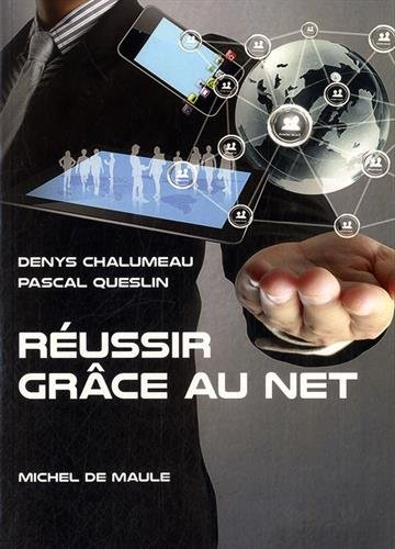 Réussir grâce au Net