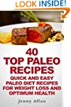 40 Top Paleo Recipes - Quick and Easy...