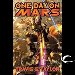 One Day on Mars: Tau Ceti, Book 1 | [Travis S. Taylor]