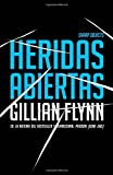 Heridas abiertas: (Sharp Objects Spanish-language Edition) (Vintage Espanol) (Spanish Edition)