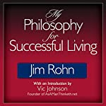 My Philosophy for Successful Living | Jim Rohn