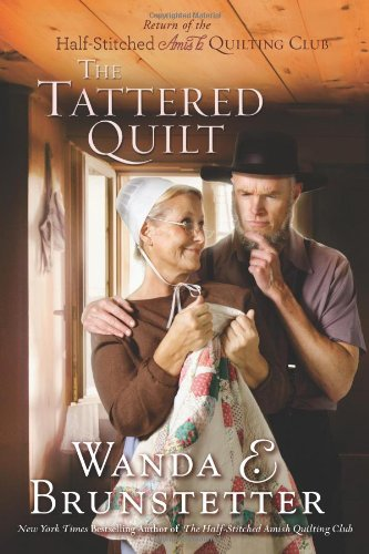 Image of The Tattered Quilt: The Return of the Half-Stitched Amish Quilting Club