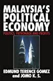 img - for Malaysia's Political Economy: Politics, Patronage and Profits book / textbook / text book