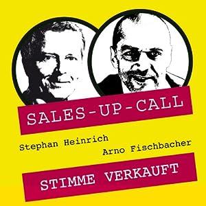 Stimme verkauft (Sales-up-Call) Hörbuch