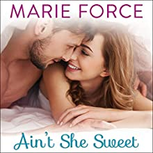 Ain't She Sweet: Green Mountain, Book 6 Audiobook by Marie Force Narrated by Kasha Kensington