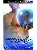 Breaking the Spell (Hot Magic, Book Three)