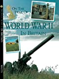 World War 2 (On the Trail of) (0749635894) by Ross, Stewart