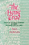 The Heroic Triad: Essays in the Social Energies of Three Southwestern Cultures (0826314929) by Paul Horgan