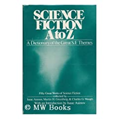 SCIENCE FICTION A TO Z by Charles G Waugh,&#32;Martin Greenberg and Isaac Asimov