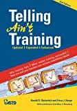 img - for Telling Ain't Training: Updated, Expanded, Enhanced book / textbook / text book
