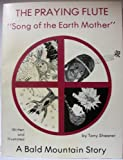 Praying Flute: Song of the Earth Mother