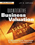 img - for Quantitative Business Valuation: A Mathematical Approach for Today's Professionals book / textbook / text book
