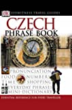 Czech Phrase Book (Eyewitness Travel Guides Phrase Books) (0751320501) by DK