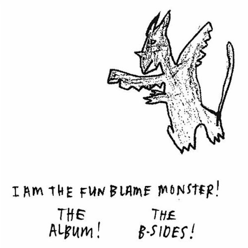 I Am the Fun Blame Monster!