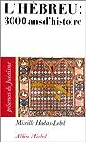 L'hébreu: 3000 ans d'histoire