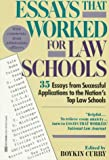 Essays That Worked for Law School: 35 Essays from Successful Applications to the Nation's Top Law Schools