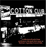 echange, troc Various Artists - The Cotton Club