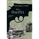 The Outfit: A Parker Novel (Parker Novels) ~ Richard Stark